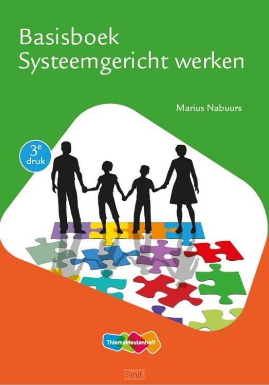 Basisboek Systeemgericht werken 3e druk