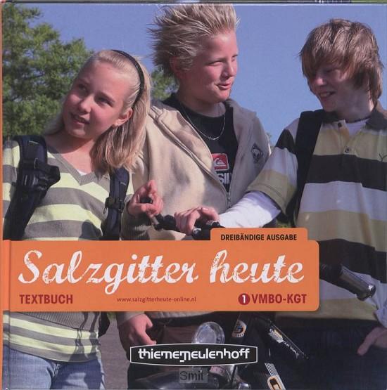 1 VMBO-KGT / Salzgitter Heute / Textbuch