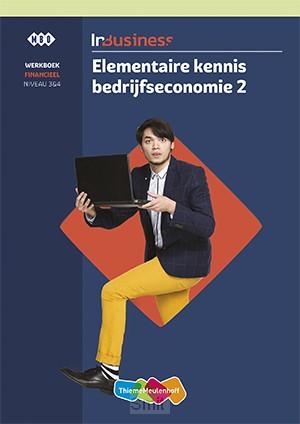 InBusiness Financieel Elementaire bedrijfseconomie deel 2 Werkboek