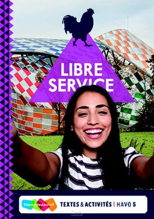 5 havo / Libre Service / Textes ét Activités + totaallicentie