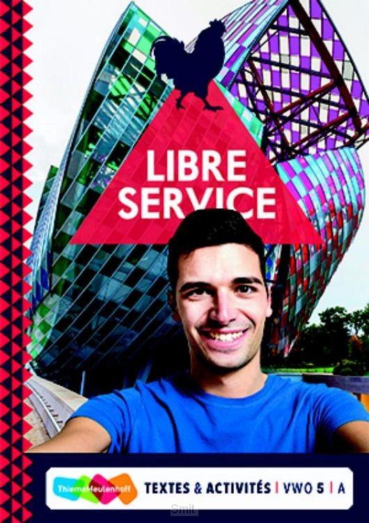 Vwo 5 / A / Libre Service 5 vwo Combipakket / Textes et Activités A+B+ totaallicentie