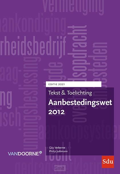 Aanbestedingswet 2012. Editie 2021