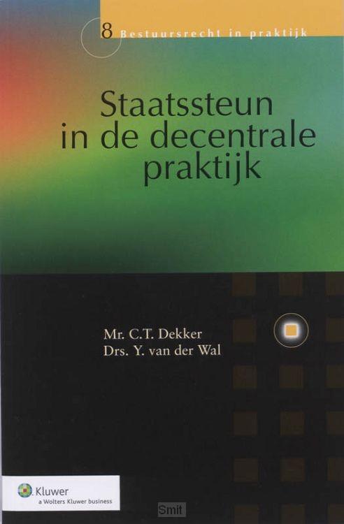 Staatssteun in de decentrale praktijk