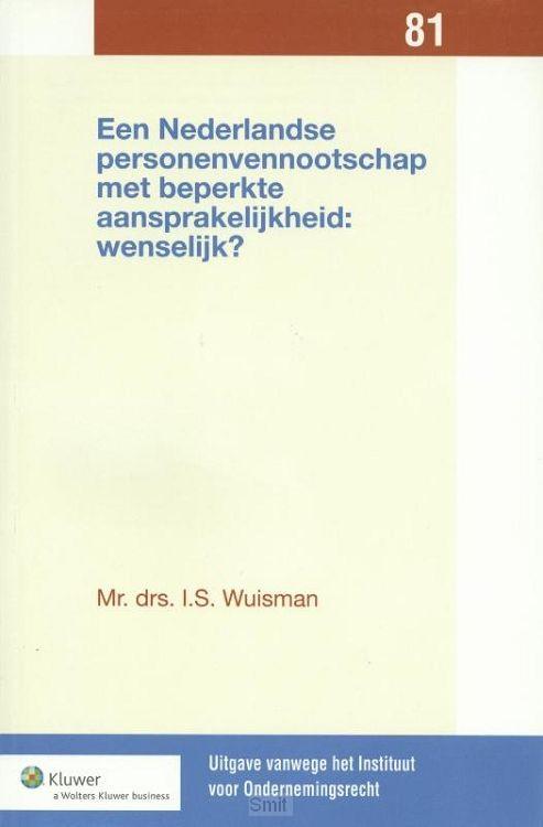 Een Nederlandse personenvennootschap met beperkte aansprakelijkheid: wenselijk