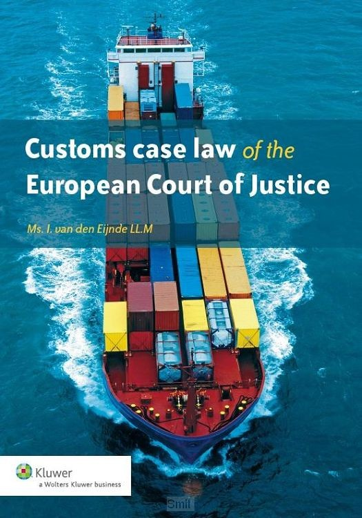 Customs case law of the European court of justice / 2014/2015