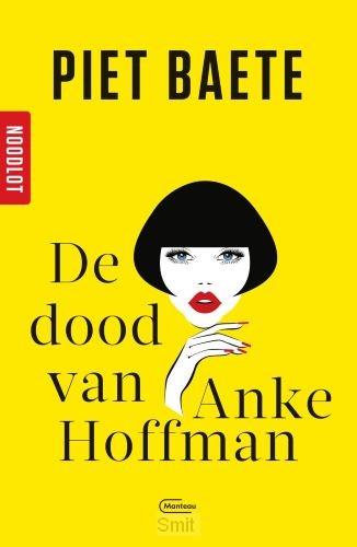 Noodlot De dood van Anke Hoffman