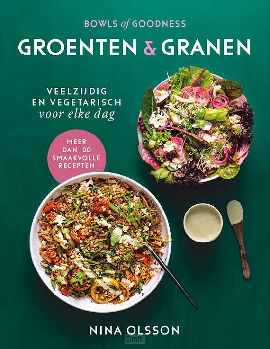 Bowls of Goodness - Groenten & Granen