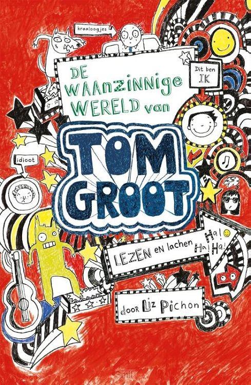 Waanzinnige wereld van Tom Groot