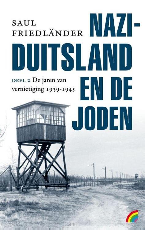 Nazi-Duitsland en de joden / De jaren van vernietiging 1939-1945 2
