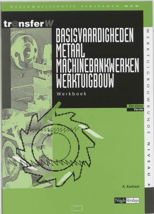 Basisvaardigheden metaal machinebankwerk