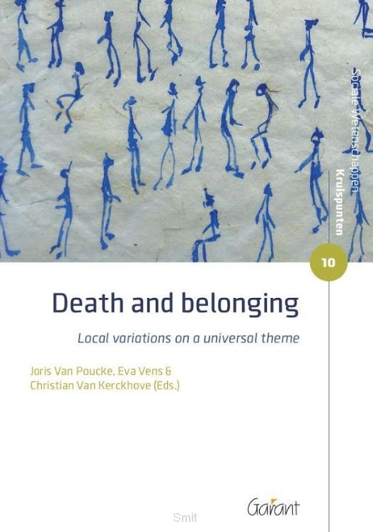 Death and belonging