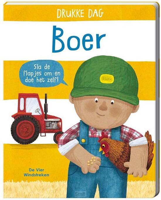 Drukke Dag. Boer