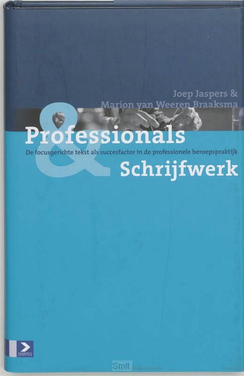 Professionals & hun schrijfwerk / druk 1