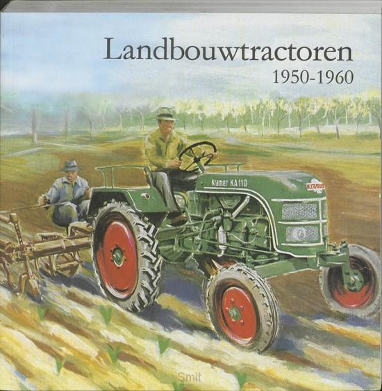 Landbouwtractoren 1920-1960 / druk 1