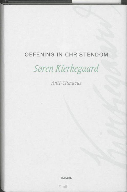 Oefening in christendom / druk 1