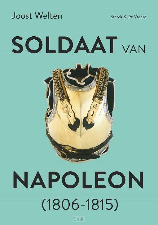 Soldaat van Napoleon (1806-1815)