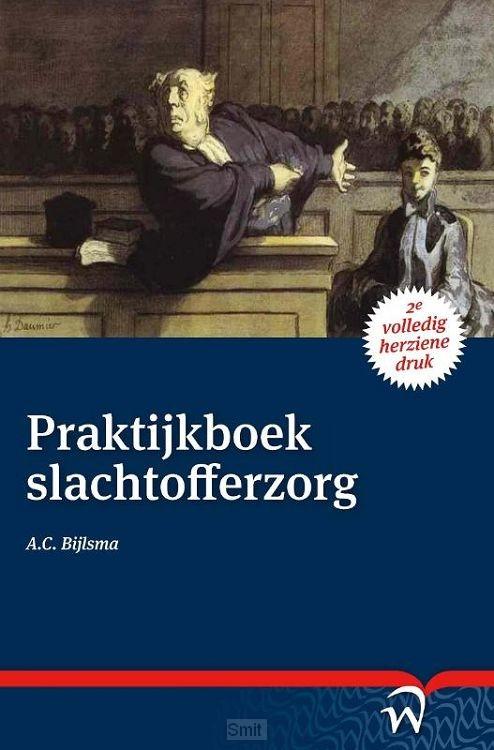 Praktijkboek  slachtofferzorg / druk 2