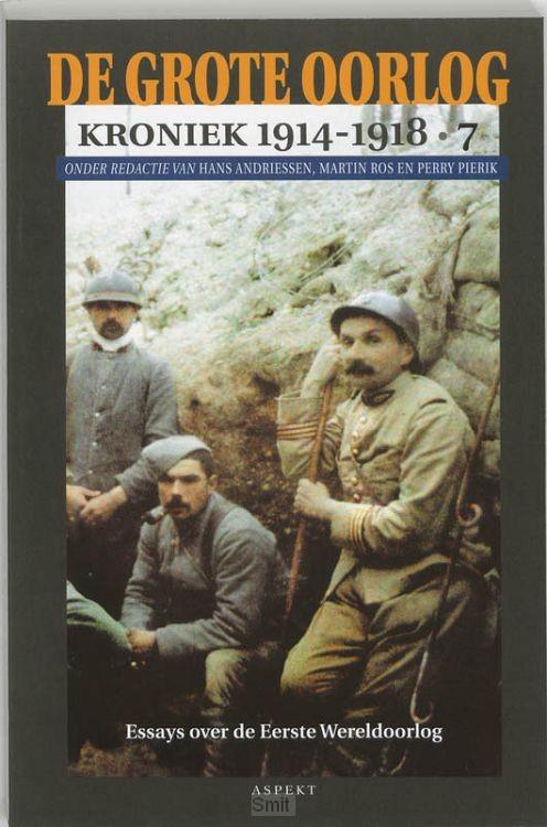 De Grote Oorlog, kroniek 1914-1918 / 7