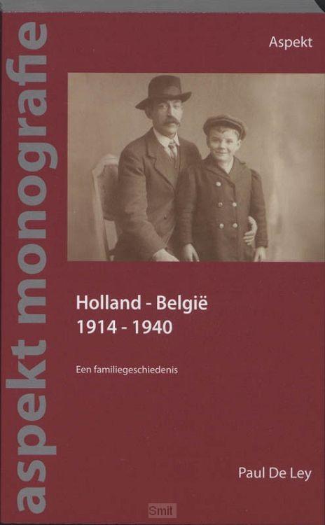 Holland - België 1914-1940