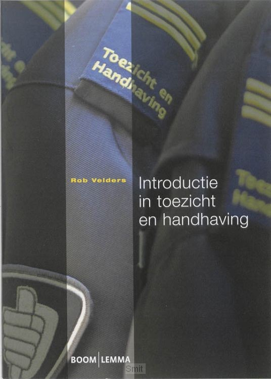 Introductie in toezicht en handhaving