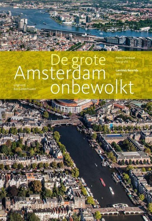 De grote Amsterdam onbewolkt