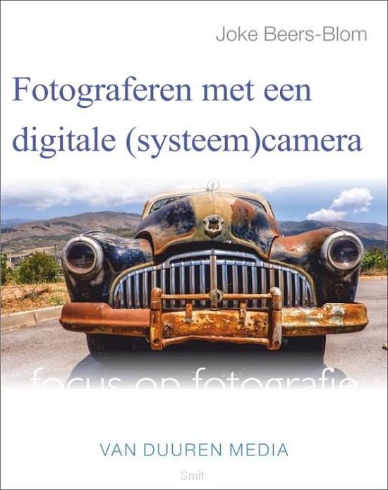 Fotograferen met een digitale (systeem)camera