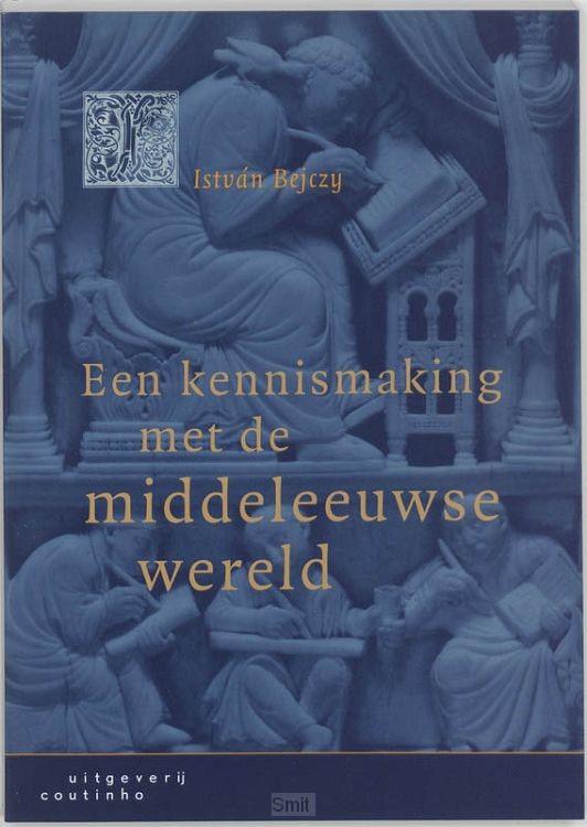 Kennismaking met de middeleeuwse wer