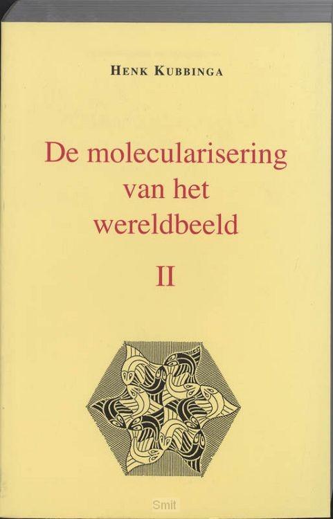 De molecularisering van het wereldbeeld / 2
