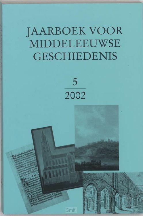 Jaarboek voor Middeleeuwse Gescgiedenis / 2002