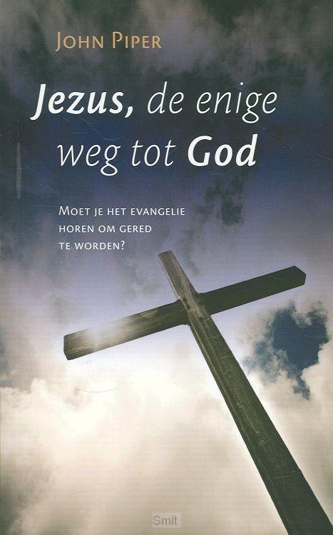 Jezus de enige weg tot God
