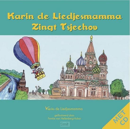 Karin de Liedjesmamma zingt Tsjechov