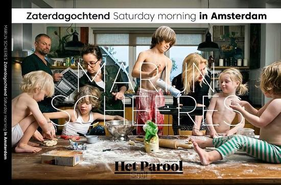 Zaterdagochtend / Saturday Morning in Amsterdam