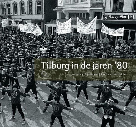 Tilburg in de jaren '80