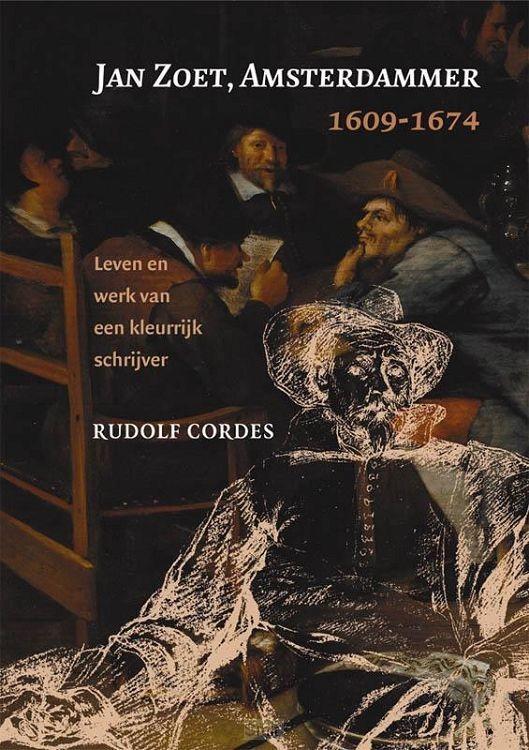 Jan Zoet, Amsterdammer 1609-1674