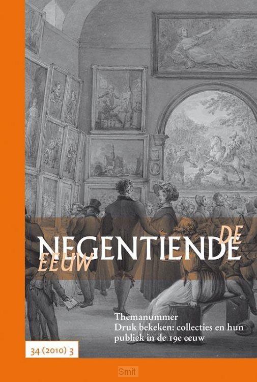 Druk bekeken: collecties en hun publiek in de 19e eeuw