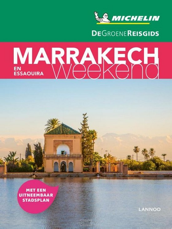 De Groene Reisgids Weekend - Marrakech