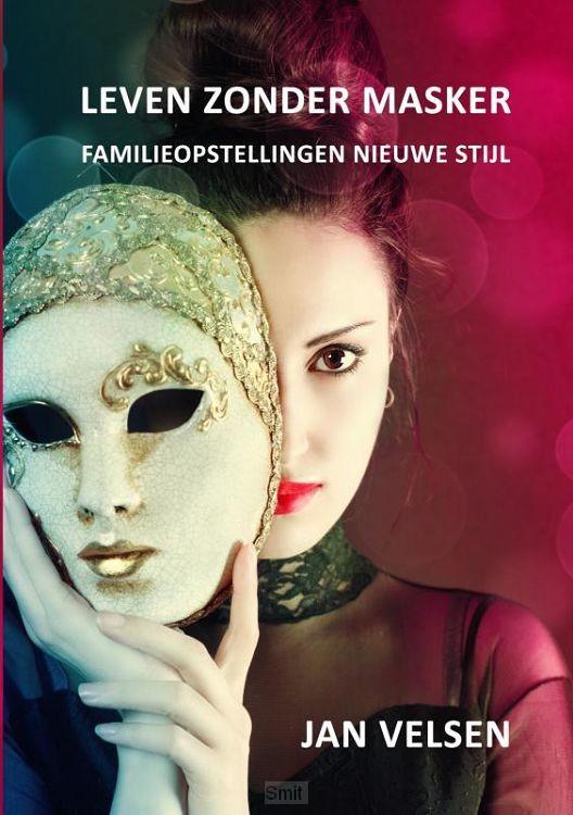 Leven zonder masker