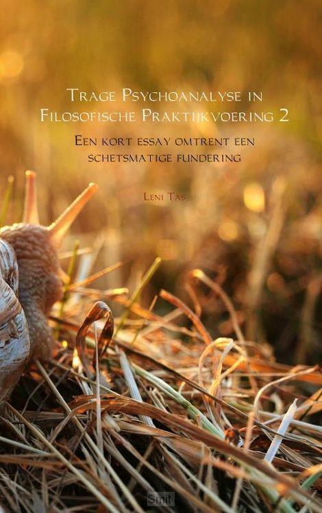 Trage Psychoanalyse in Filosofische Praktijkvoering 2
