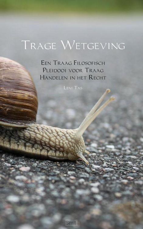 Trage Wetgeving