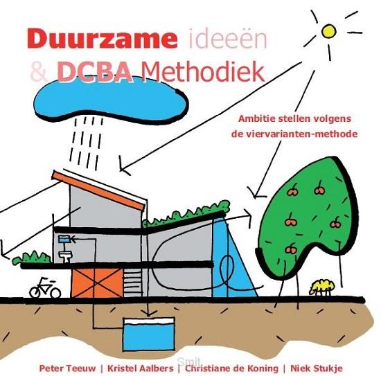 Duurzame ideeën & DCBA Methodiek