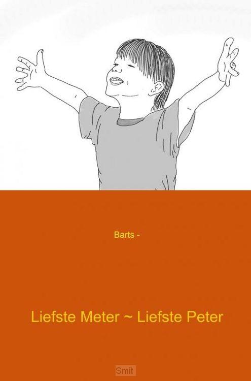 Liefste Meter ~ Liefste Peter