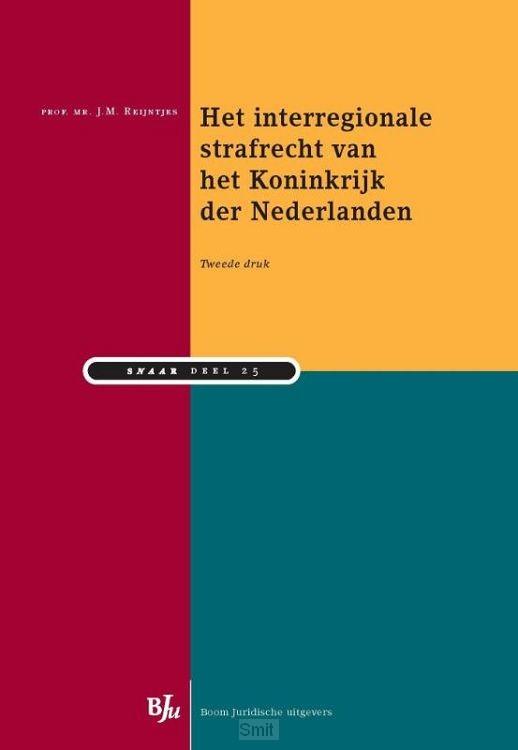 Het interregionale strafrecht van het Koninkrijk der Nederlanden