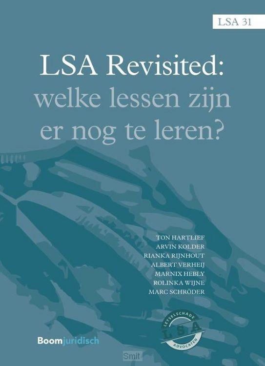 LSA Revisited. Welke lessen zijn er nog te leren