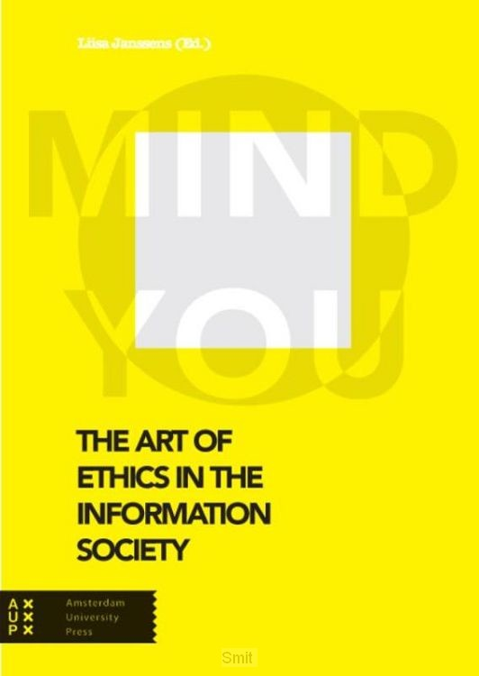 The art of ethics in the information society