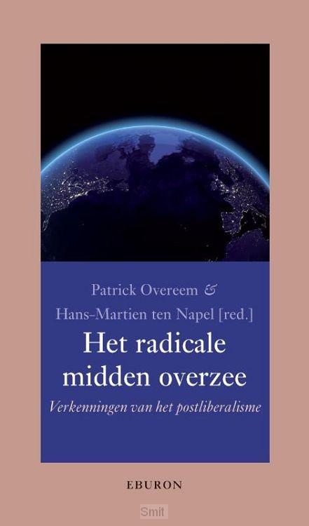 Het radicale midden overzee