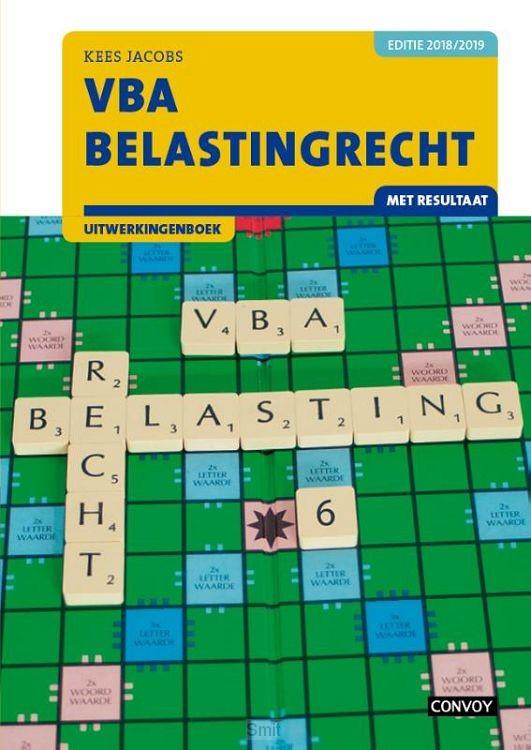 2018/2019 / VBA Belastingrecht met resultaat / Uitwerkingenboek