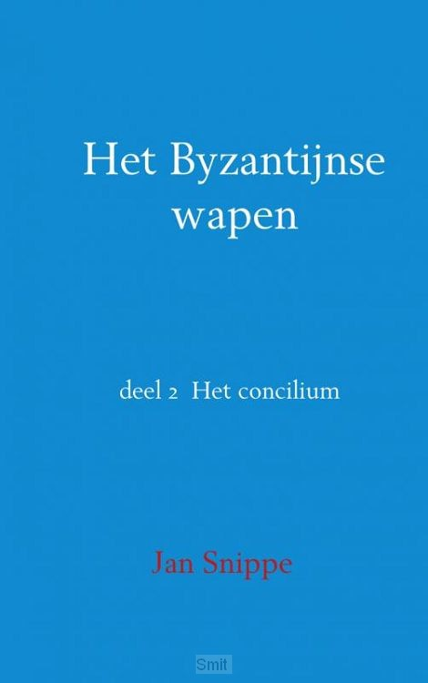 Het Byzantijnse wapen / het concilium 2