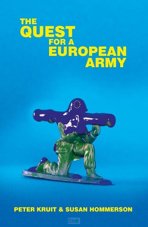 The Quest for a European Army