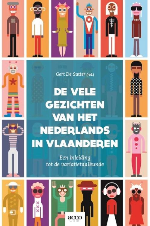 De vele gezichten van het Nederlands in Vlaanderen
