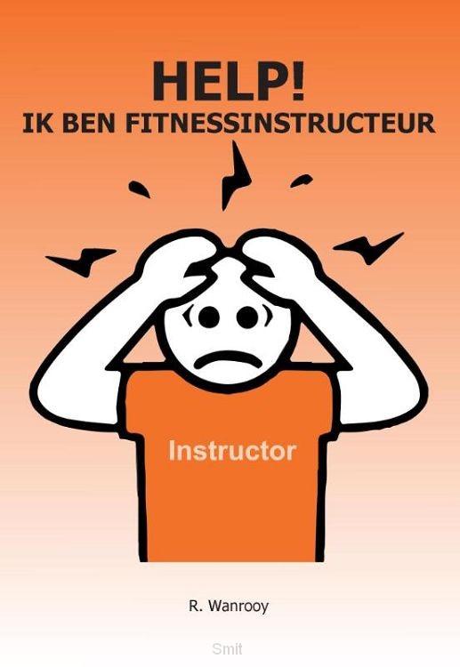 Help! Ik ben fitnessinstructeur